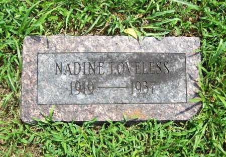 LOVELESS, NADINE - Benton County, Arkansas | NADINE LOVELESS - Arkansas Gravestone Photos