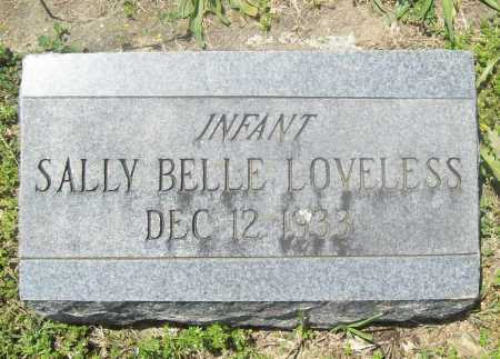 LOVELESS, SALLY BELLE - Benton County, Arkansas | SALLY BELLE LOVELESS - Arkansas Gravestone Photos