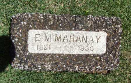 MAHANAY, E. M. - Benton County, Arkansas | E. M. MAHANAY - Arkansas Gravestone Photos