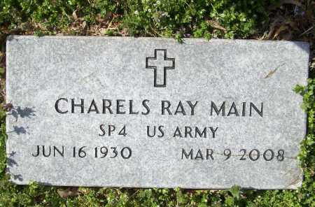 MAIN  (VETERAN), CHARLES RAY - Benton County, Arkansas | CHARLES RAY MAIN  (VETERAN) - Arkansas Gravestone Photos