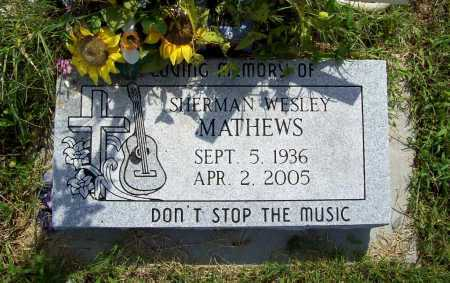 MATHEWS, SHERMAN WESLEY - Benton County, Arkansas | SHERMAN WESLEY MATHEWS - Arkansas Gravestone Photos