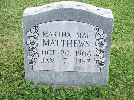 MATTHEWS, MARTHA MAE - Benton County, Arkansas | MARTHA MAE MATTHEWS - Arkansas Gravestone Photos