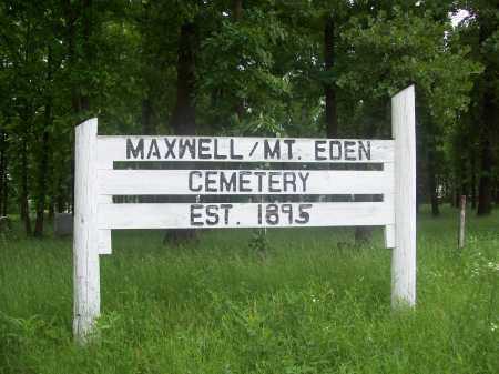 *MAXWELL/MT. EDEN CEMETERY,  - Benton County, Arkansas |  *MAXWELL/MT. EDEN CEMETERY - Arkansas Gravestone Photos