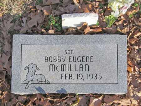 MCMILLAN, BOBBY EUGENE - Benton County, Arkansas | BOBBY EUGENE MCMILLAN - Arkansas Gravestone Photos