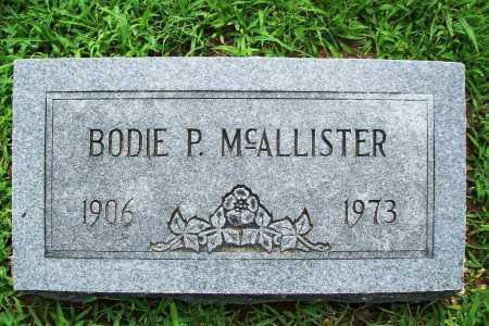 MCALLISTER, BODIE P. - Benton County, Arkansas | BODIE P. MCALLISTER - Arkansas Gravestone Photos