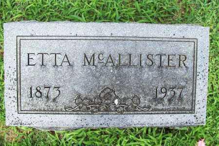 MCALLISTER, ETTA - Benton County, Arkansas | ETTA MCALLISTER - Arkansas Gravestone Photos