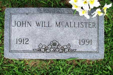 MCALLISTER, JOHN WILL - Benton County, Arkansas | JOHN WILL MCALLISTER - Arkansas Gravestone Photos