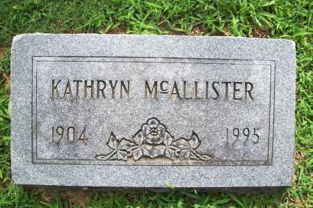MCALLISTER, KATHRYN - Benton County, Arkansas | KATHRYN MCALLISTER - Arkansas Gravestone Photos