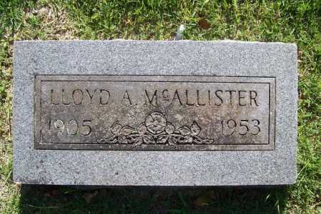 MCCALLISTER, LLOYD A. - Benton County, Arkansas | LLOYD A. MCCALLISTER - Arkansas Gravestone Photos