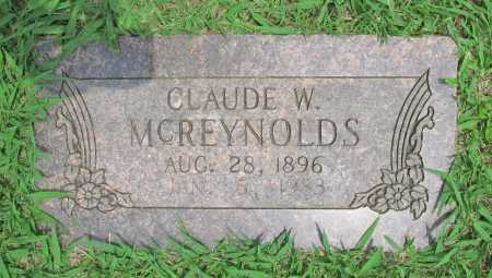 MCREYNOLDS, CLAUDE W - Benton County, Arkansas | CLAUDE W MCREYNOLDS - Arkansas Gravestone Photos