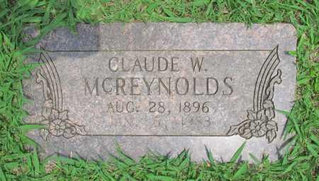 MCREYNOLDS, CLAUDE W - Benton County, Arkansas | CLAUDE W MCREYNOLDS - Arkansas Gravestone Photos