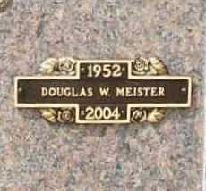 MEISTER, DOUGLAS W. - Benton County, Arkansas | DOUGLAS W. MEISTER - Arkansas Gravestone Photos