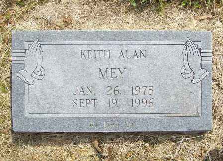 MEY, KEITH ALAN - Benton County, Arkansas | KEITH ALAN MEY - Arkansas Gravestone Photos