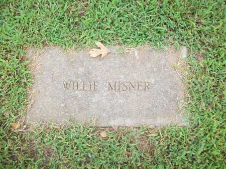 MISNER, WILLIE - Benton County, Arkansas | WILLIE MISNER - Arkansas Gravestone Photos