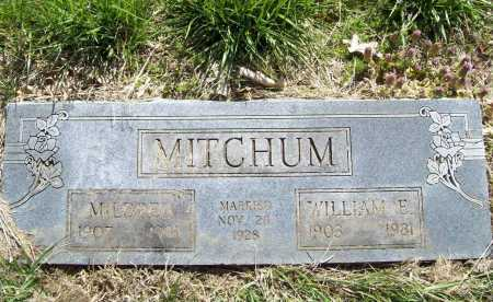 MITCHUM, WILLIAM E. - Benton County, Arkansas | WILLIAM E. MITCHUM - Arkansas Gravestone Photos