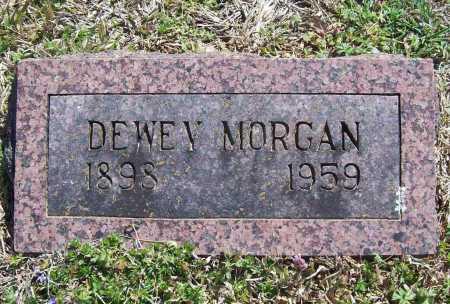 MORGAN, DEWEY - Benton County, Arkansas | DEWEY MORGAN - Arkansas Gravestone Photos