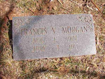 MORGAN, FRANCIS V. - Benton County, Arkansas | FRANCIS V. MORGAN - Arkansas Gravestone Photos