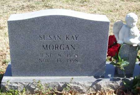 MORGAN, SUSAN KAY - Benton County, Arkansas | SUSAN KAY MORGAN - Arkansas Gravestone Photos