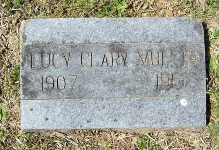 CLARY MULLIN, LUCY - Benton County, Arkansas | LUCY CLARY MULLIN - Arkansas Gravestone Photos