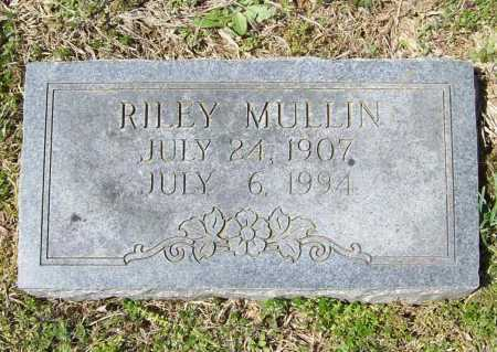 MULLIN, RILEY - Benton County, Arkansas | RILEY MULLIN - Arkansas Gravestone Photos