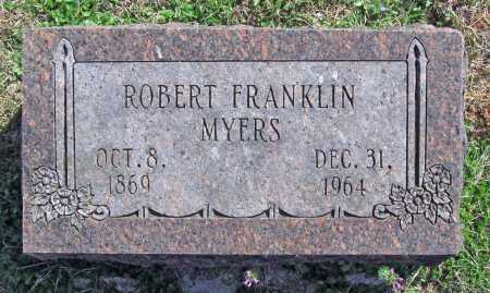MYERS, ROBERT FRANKLIN - Benton County, Arkansas | ROBERT FRANKLIN MYERS - Arkansas Gravestone Photos