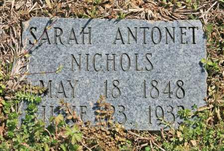 NICHOLS, SARAH ANTONET - Benton County, Arkansas | SARAH ANTONET NICHOLS - Arkansas Gravestone Photos