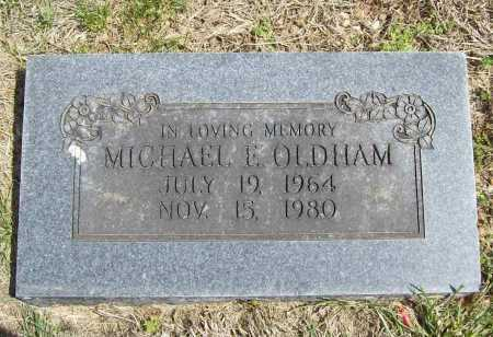 OLDHAM, MICHAEL E. - Benton County, Arkansas | MICHAEL E. OLDHAM - Arkansas Gravestone Photos