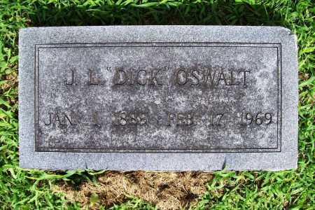 "OSWALT, J. L. ""DICK"" - Benton County, Arkansas | J. L. ""DICK"" OSWALT - Arkansas Gravestone Photos"