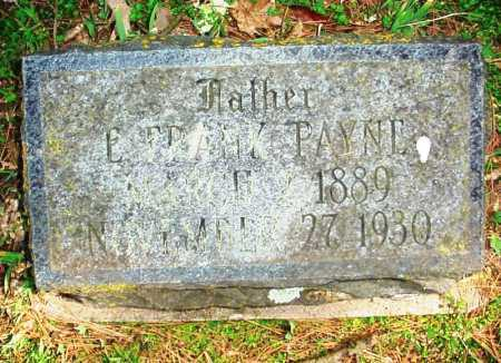 PAYNE, E. FRANK - Benton County, Arkansas | E. FRANK PAYNE - Arkansas Gravestone Photos