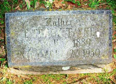 PAYNE, E. FRANK - Benton County, Arkansas   E. FRANK PAYNE - Arkansas Gravestone Photos