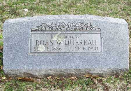 QUEREAU, ROSS W. - Benton County, Arkansas | ROSS W. QUEREAU - Arkansas Gravestone Photos