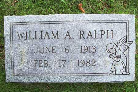 RALPH, WILLIAM A. - Benton County, Arkansas | WILLIAM A. RALPH - Arkansas Gravestone Photos