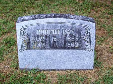 RAY, ROBERT - Benton County, Arkansas | ROBERT RAY - Arkansas Gravestone Photos