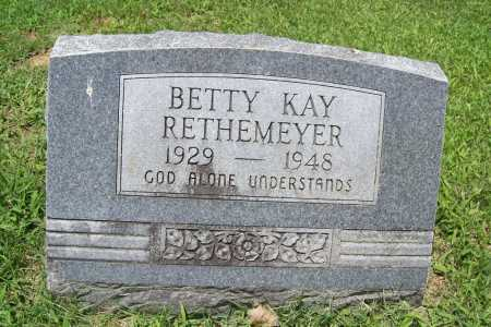 RETHEMEYER, BETTY KAY - Benton County, Arkansas | BETTY KAY RETHEMEYER - Arkansas Gravestone Photos