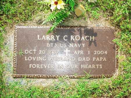 ROACH (VETERAN), LARRY C. - Benton County, Arkansas | LARRY C. ROACH (VETERAN) - Arkansas Gravestone Photos
