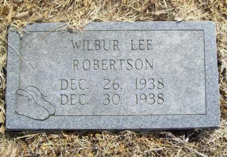 ROBERTSON, WILBUR LEE - Benton County, Arkansas | WILBUR LEE ROBERTSON - Arkansas Gravestone Photos