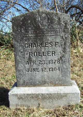 ROLLER, CHARLES F. - Benton County, Arkansas | CHARLES F. ROLLER - Arkansas Gravestone Photos