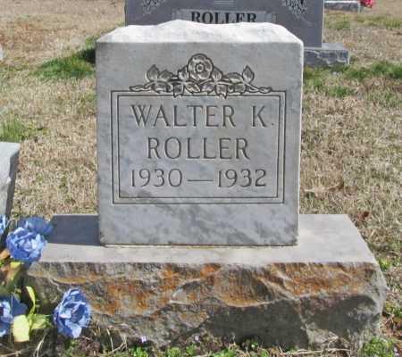 ROLLER, WALTER K. - Benton County, Arkansas | WALTER K. ROLLER - Arkansas Gravestone Photos