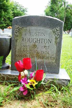 ROUGHTON, AUSTIN - Benton County, Arkansas | AUSTIN ROUGHTON - Arkansas Gravestone Photos