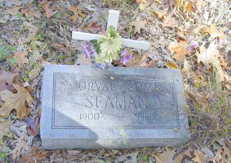 SEAMAN, ORVAL ISOM - Benton County, Arkansas | ORVAL ISOM SEAMAN - Arkansas Gravestone Photos