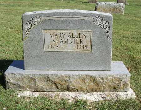 SEAMSTER, MARY ALLEN - Benton County, Arkansas | MARY ALLEN SEAMSTER - Arkansas Gravestone Photos