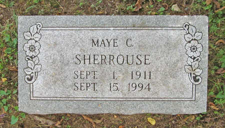 SHERROUSE, MAYE C - Benton County, Arkansas | MAYE C SHERROUSE - Arkansas Gravestone Photos