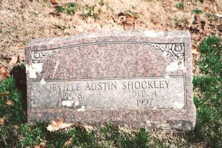 SHOCKLEY, ORVILLE AUSTIN - Benton County, Arkansas | ORVILLE AUSTIN SHOCKLEY - Arkansas Gravestone Photos