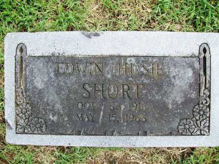 SHORT, EDWIN (HUSIE) - Benton County, Arkansas | EDWIN (HUSIE) SHORT - Arkansas Gravestone Photos