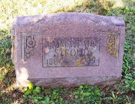 FAIR STROUD, EMMA - Benton County, Arkansas | EMMA FAIR STROUD - Arkansas Gravestone Photos