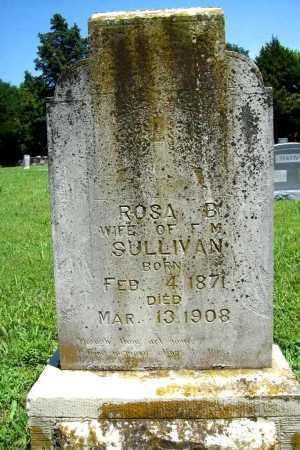 SULLIVAN, ROSA B. - Benton County, Arkansas | ROSA B. SULLIVAN - Arkansas Gravestone Photos