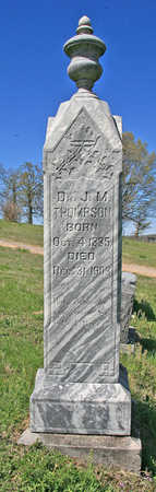 THOMPSON (VETERAN CSA), J M DR - Benton County, Arkansas | J M DR THOMPSON (VETERAN CSA) - Arkansas Gravestone Photos