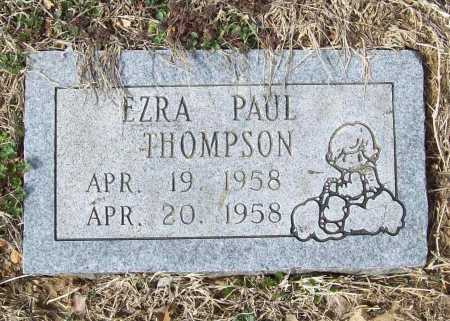 THOMPSON, EZRA PAUL - Benton County, Arkansas | EZRA PAUL THOMPSON - Arkansas Gravestone Photos