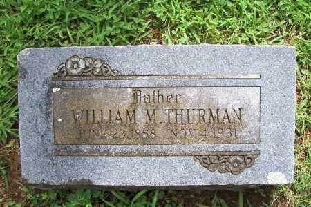 THURMAN, WILLIAM M. - Benton County, Arkansas | WILLIAM M. THURMAN - Arkansas Gravestone Photos