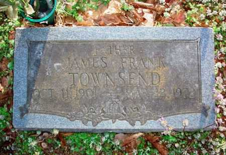 TOWNSEND, JAMES FRANK - Benton County, Arkansas | JAMES FRANK TOWNSEND - Arkansas Gravestone Photos